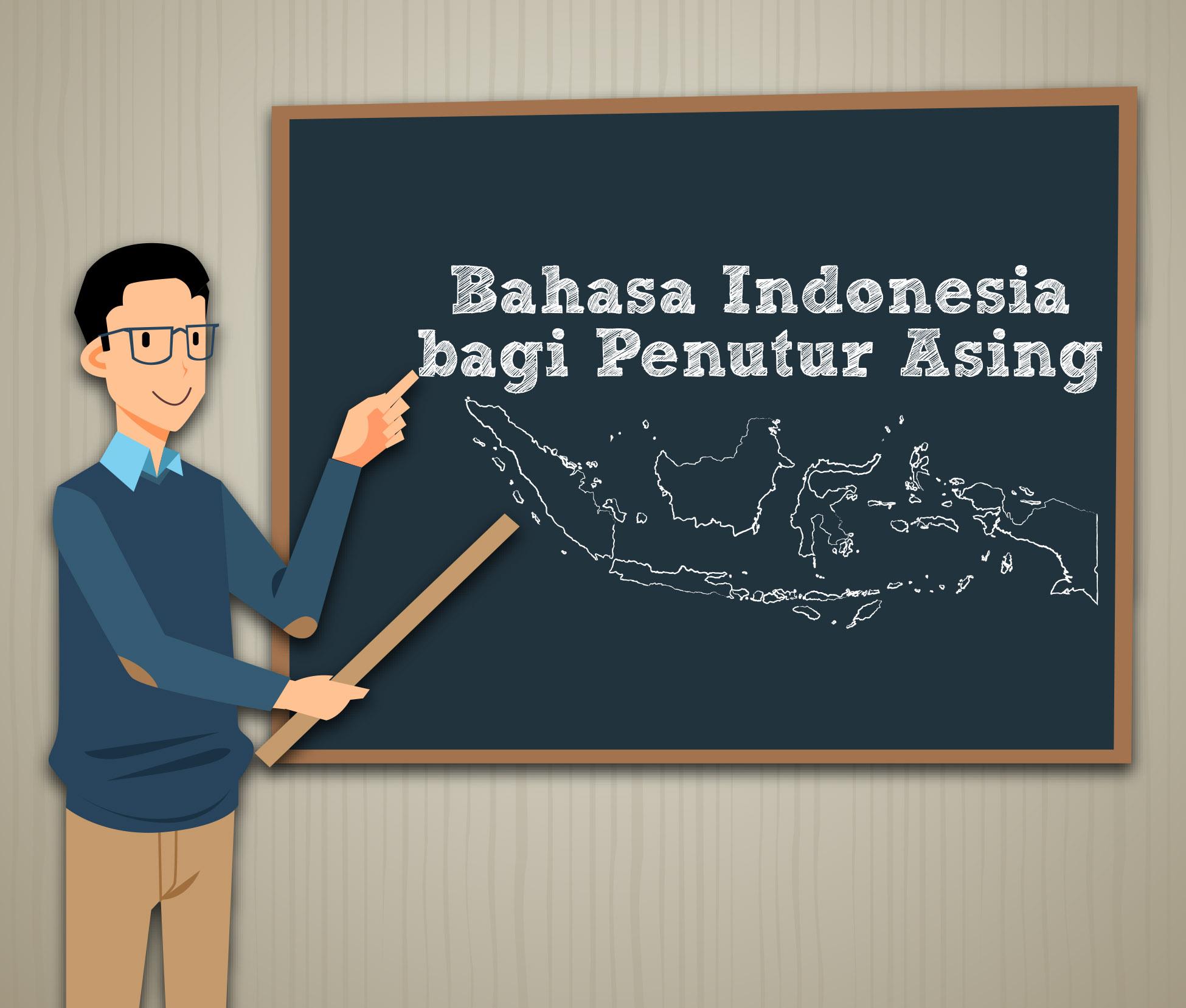 Seleksi Calon Tenaga Pengajar Bahasa Indonesia bagi Penutur Asing (BIPA) untuk Luar Negeri Masa Penugasan 2019