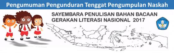 Pengumuman Pengunduran Tenggat Penerimaan Naskah Sayembara Penulisan Bahan Bacaan Gerakan Literasi Nasional